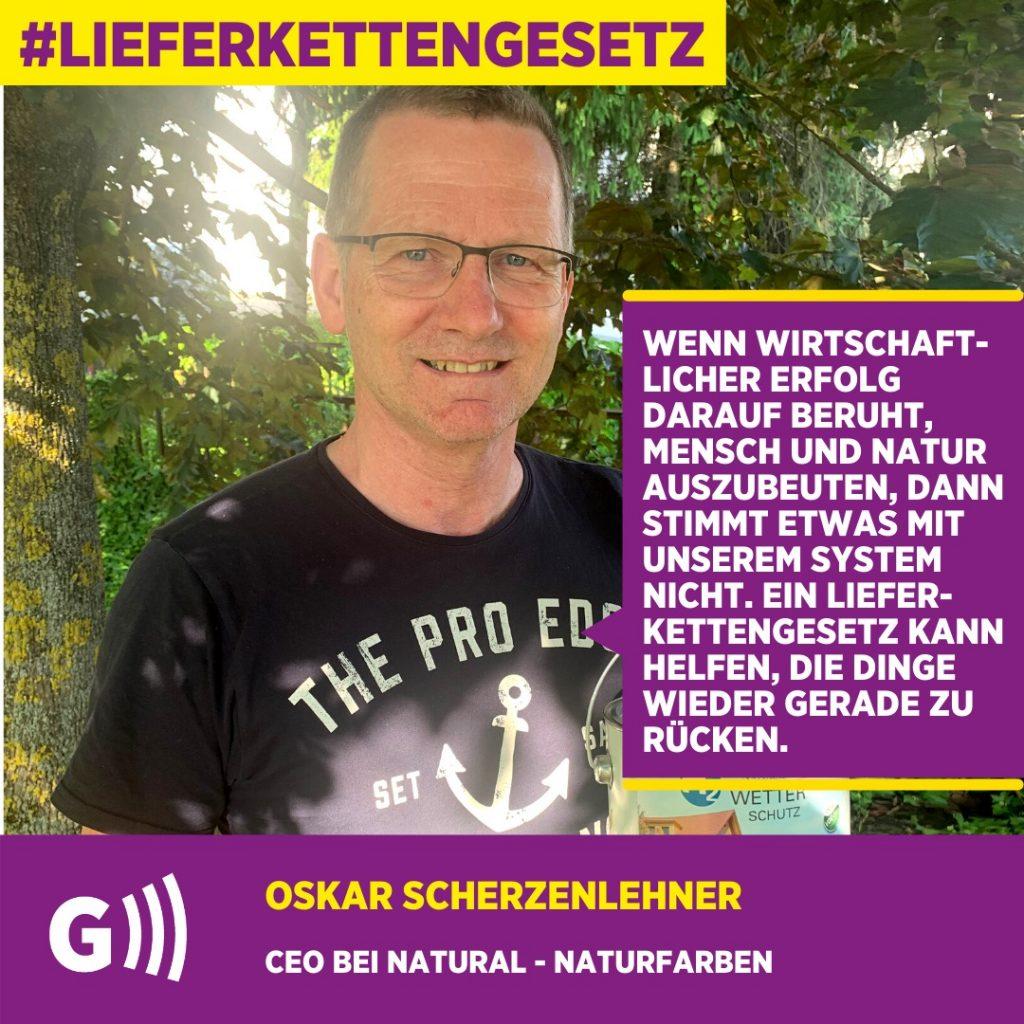 Lieferkettengesetz Oskar Scherzenlehner